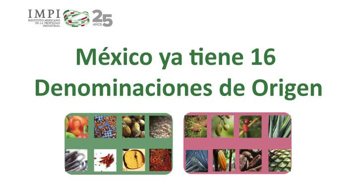 México ya tiene 16 Denominaciones de Origen