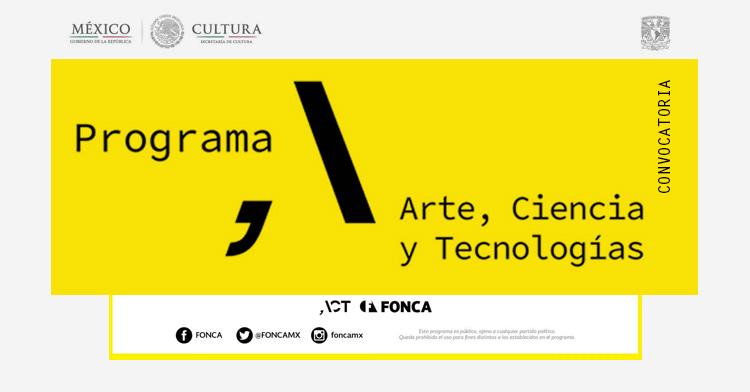 Convocatoria Arte, Ciencia y Tecnologías