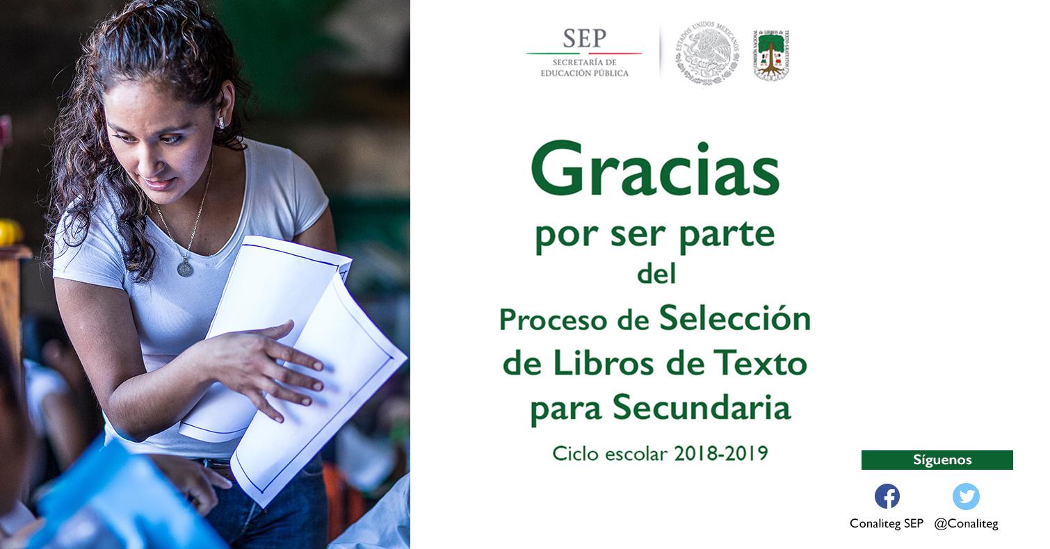 Fin del Proceso de Consulta y Selección de Libros de Texto Gratuitos para Educación Secundaria vía Web. Ciclo Escolar 2018-2019.
