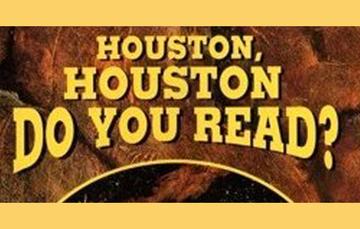 Houston, Houston, ¿nos escuchas?