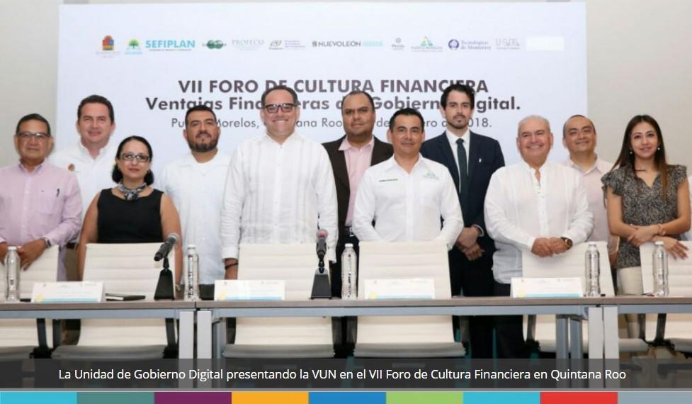 VII Foro de Cultura Financiera - Ventajas financieras del Gobierno Digital en Quintana Roo.