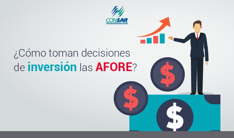 ¿Cómo toman decisiones de inversión las AFORE?