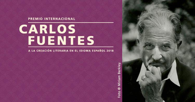 Premio Internacional Carlos Fuentes a la Creación Literaria en Idioma Español