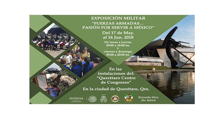 """Imágenes de la Exposición Militar """"Fuerzas Armadas... Pasión por servir a México"""". Querétaro."""