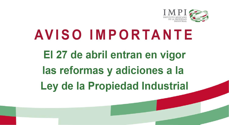 Decreto por el que se reforman y adicionan diversas disposiciones de la Ley de la Propiedad Industrial