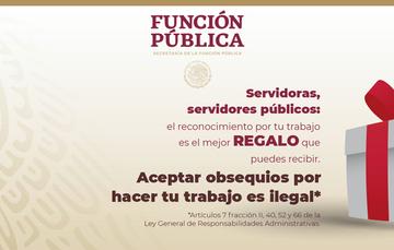 Texto descriptivo relacionado con el no recibir regalos por el trabajo de los servidores públicos.