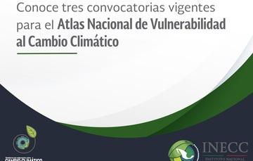 Convocatorias vigentes para el Atlas de Vulnerabilidad al Cambio Climático