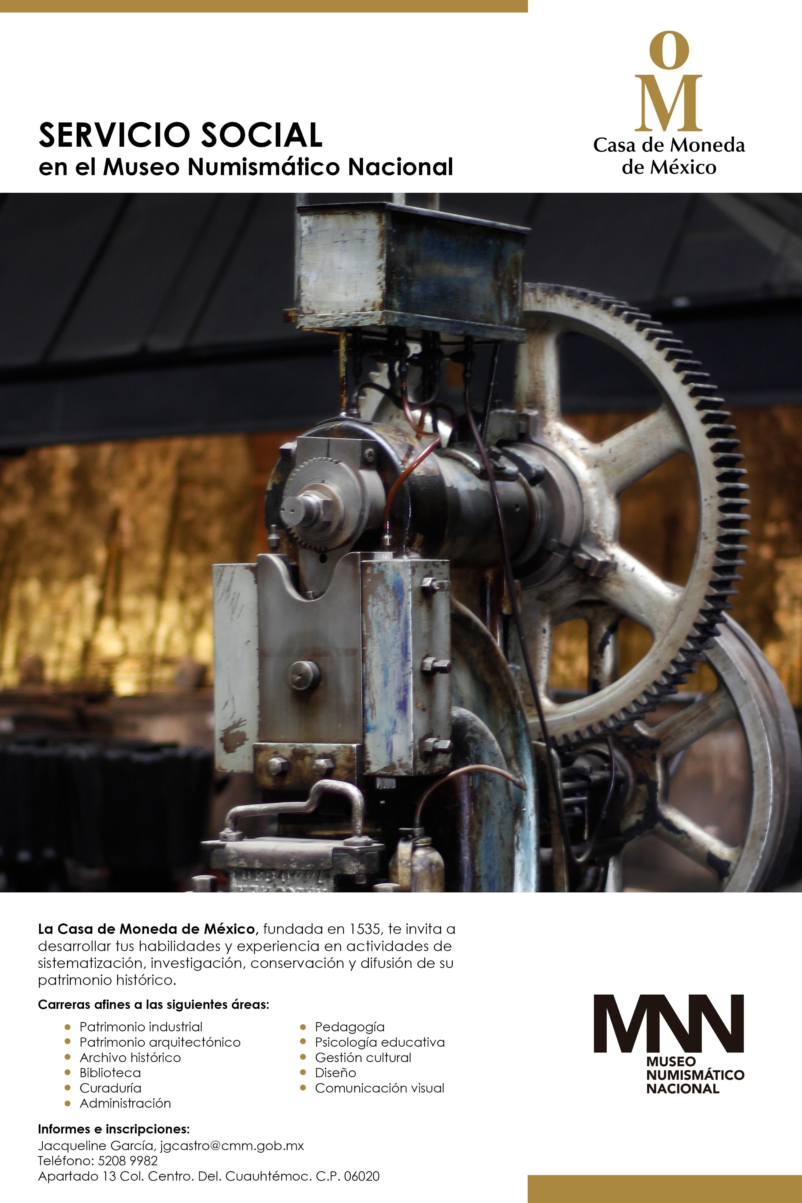 Cartel. Servicio Social en el Museo Numismático Nacional