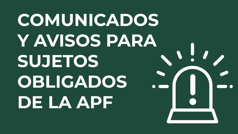 Disposiciones y comunicados dirigidos a los sujetos obligados por la Ley General de Archivos de la APF