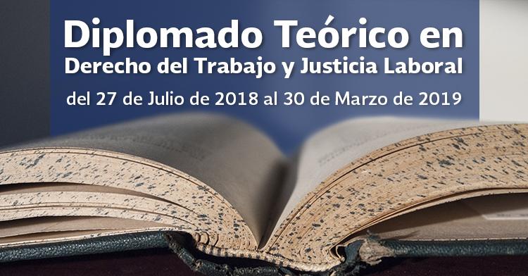 Diplomado Teórico-Práctico en Derecho del Trabajo y Justicia Laboral