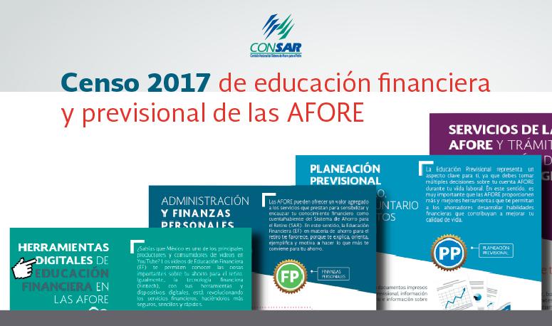 Censo 2017 de educación financiera y previsional de las AFORE.