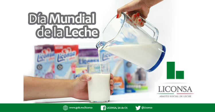 EN EL DÍA MUNDIAL DE LA LECHE, LICONSA PROMUEVE SU CONSUMO POR SER UNA FUENTE DE NUTRIENTES