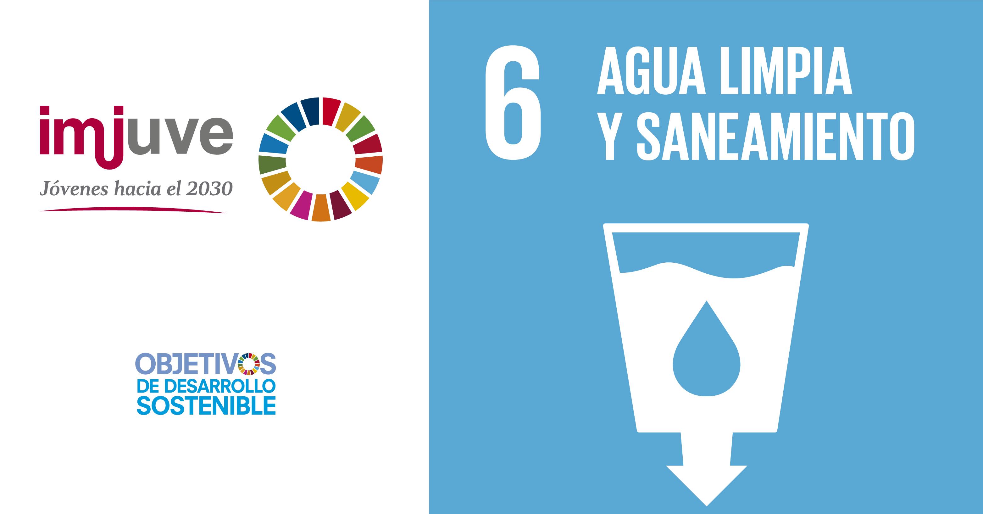 Instituto Mexicano de la Juventud, seis agua limpia y saneamiento