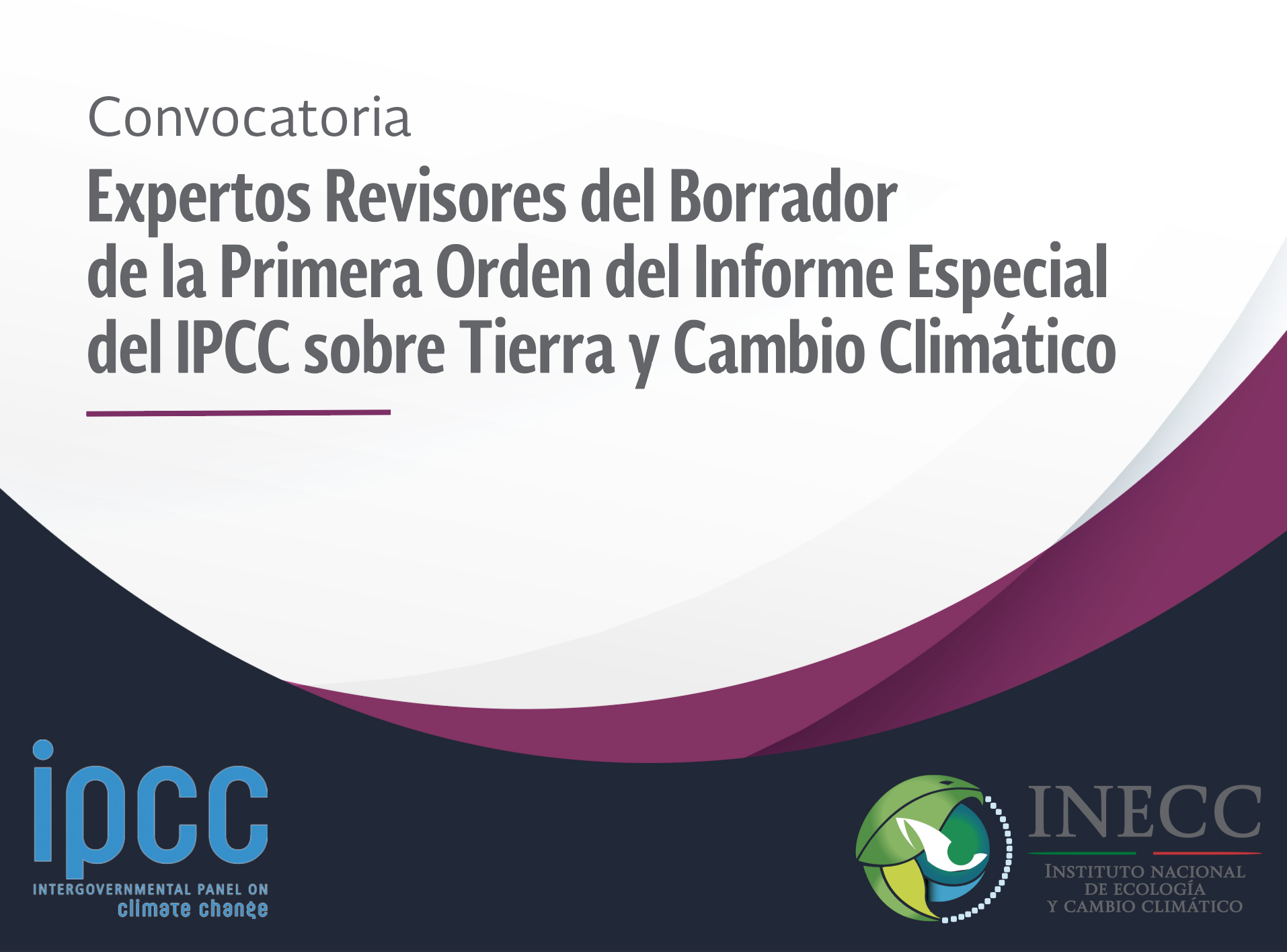 Convocatoria IPCC Revisores Borrador Primera Orden del Informe sobre Tierra y Cambio Climático