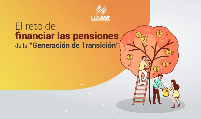 """El reto de financiar las pensiones de la """"Generación de Transición""""."""