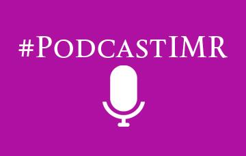 Podcast IMR - 10 de julio de 2018