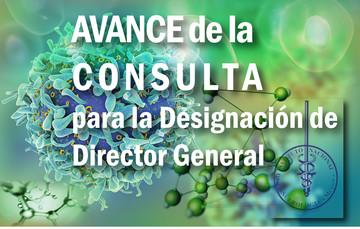 AVANCES DE LA CONSULTA para la Selección del Titular de la Dirección General del Instituto Nacional de Cancerología