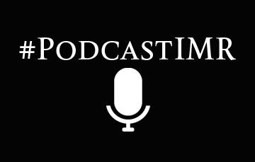 Podcast IMR - 17 de julio de 2018