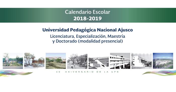 Anuncio del Calendario Escolar con fotografías de la construcción de la UPN Ajusco