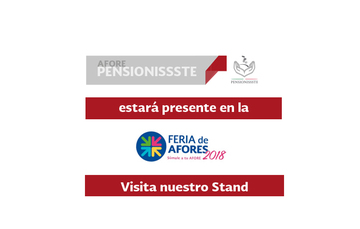 PENSIONISSSTE estará presente con un stand en la Feria de AFORES 2018