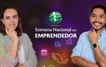 emprendedores invitando a asistir a la Semana Nacional del Emprendedor, del 10 al 14 de septiembre