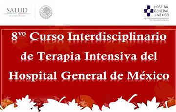Imagen del octavo curso interdisciplinario de terapia intensiva del Hospital General de México.