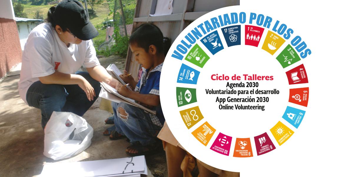 Asiste al ciclo de talleres de Voluntariado por los Objetivos de Desarrollo Sostenible