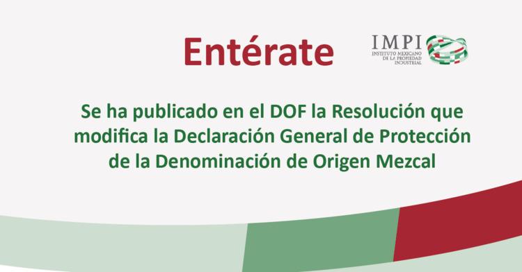 """Emite IMPI nuevas modificaciones a la Declaración General de Protección a la  Denominación de Origen """"Mezcal"""""""