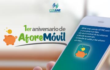 AforeMóvil celebra su primer aniversario