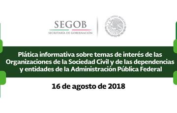 La Secretaría de Gobernación te espera este 16 de agosto en sus instalaciones, para que asistas a la plática informativa de interés para las asociaciones civiles