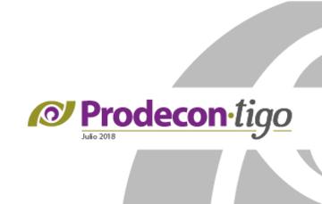 Boletín PRODECON-tigo edición Julio de 2018