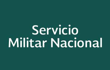 """Imagen con la leyenda """"Servicio Militar Nacional"""" sobre un fondo verde"""