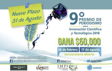 Extienden al 31 de agosto el plazo para recibir trabajos del  9° Premio al Periodismo sobre Innovación Científica y Tecnológica