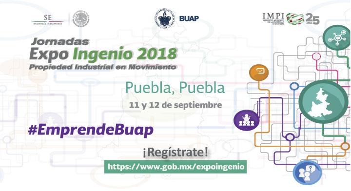 """Jornadas Expo Ingenio  2018 """"Propiedad Industrial en Movimiento"""" en Puebla"""