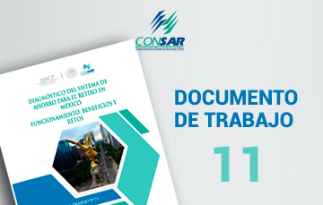 """Nuevo Documento de Trabajo """"Diagnóstico del Sistema de Ahorro para el Retiro en México: Funcionamiento,beneficios y retos""""."""