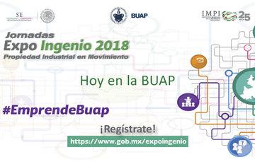 Hoy inicia Jornadas Expo Ingenio 2018 Puebla; hablaremos del panorama actual y retos de la PI