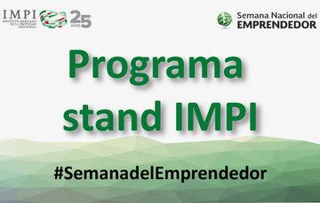 Visita el stand del IMPI en Semana Nacional del Emprendedor