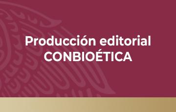 Esta es la sección de Producción Editorial CONBIOÉTICA con libros especializados, guías y gacetas. Se muestra una imagen con barras verticales y horizontales en colores rojo, naranja, azul, verde, amarillo y rosa con el nombre del apartado.
