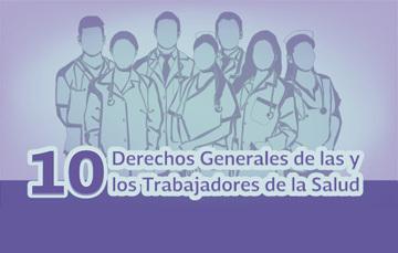 Mujeres y hombres de distintas edades con el letrero de diez derechos generales de las y los trabajadores de la salud.