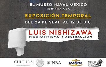 """""""LUIS NISHIZAWA FIGURATIVISMO Y ABSTRACCIÓN"""", DEL INSTITUTO NACIONAL DE BELLAS ARTES."""