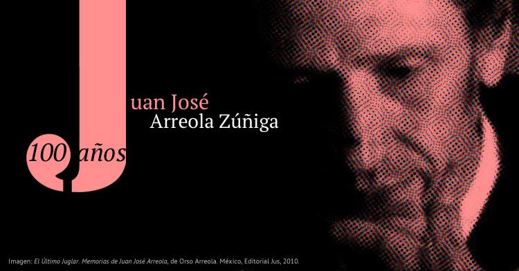 Banner de Cien años de Juan José Arreola.