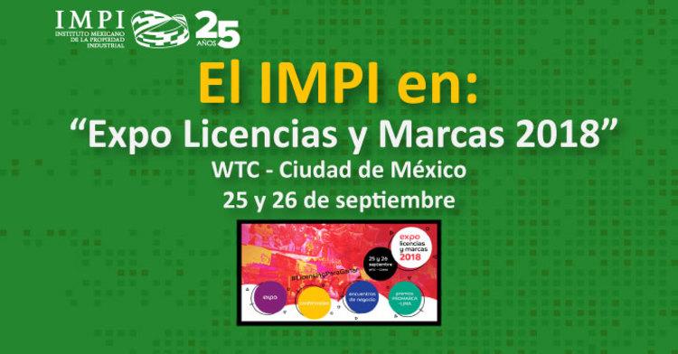 """El IMPI en """"Expo Licencias y Marcas 2018"""""""