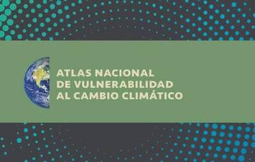 EL Instituto Nacional de Cambio Climático con el apoyo de diversas instituciones, elaboró el Atlas Nacional de Vulnerabilidad