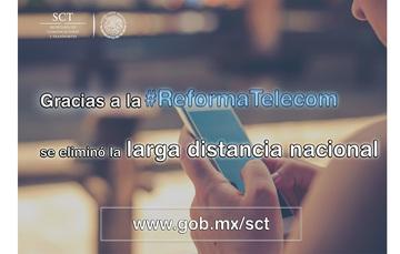 La eliminación del cobro de la larga distancia nacional es sólo uno de los muchos beneficios de la #ReformaTelecom.