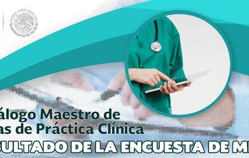 Resultados de la encuesta de mejora del Catálogo Maestro de Guías de Práctica Clínica