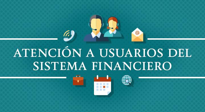 Atención a usuarios del sistema financiero
