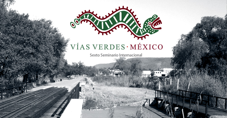 Banner del VI Seminario Internacional de Vías Verdes México.
