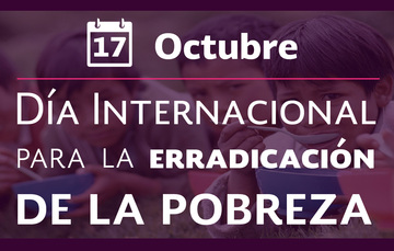 """Imagen de fondo con niños comiendo y con el texto: 17 de octubre """"Día internacional para la erradicación de la pobreza""""."""