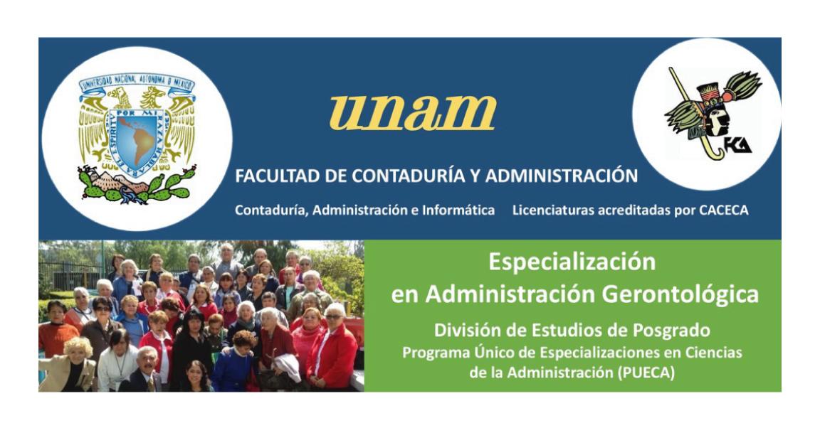 Estudia la especialización en Administración Gerontológica en la UNAM