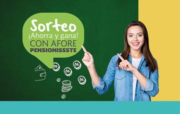 SORTEO AHORRA Y GANA CON AFORE PENSIONISSSTE